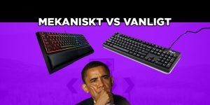 Mekaniskt tangentbord vs vanligt