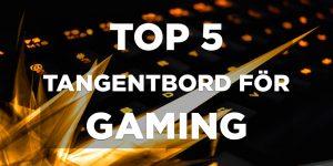 gaming tangentbord topplista