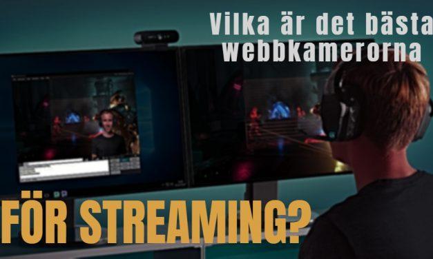 Bästa webbkamerorna för streaming